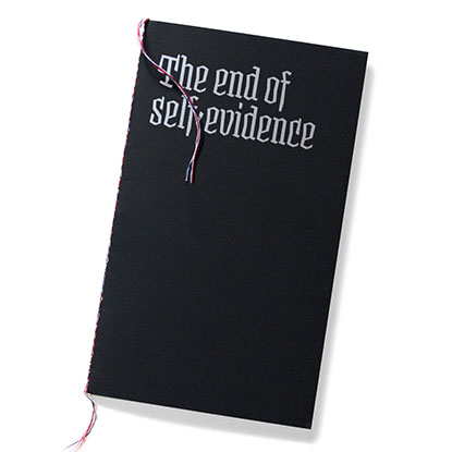 the_end_of_self-evidence